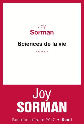 rentrée littéraire joy sorman sciences de la vie