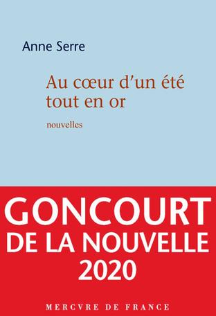 Anne Serre Goncourt Nouvelles