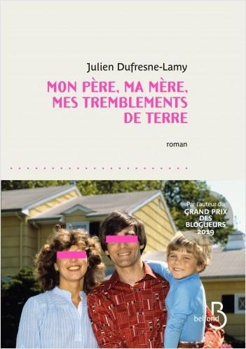 Julien Dufresne Lamy Tremblements Terre