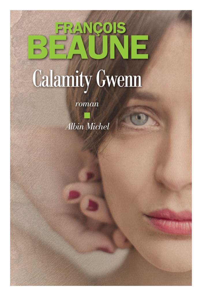 Calamity Gwenn Francois Beaune