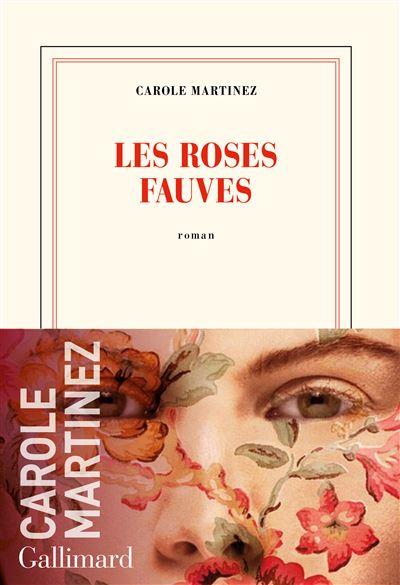 Les Roses Fauves Carole Martinez