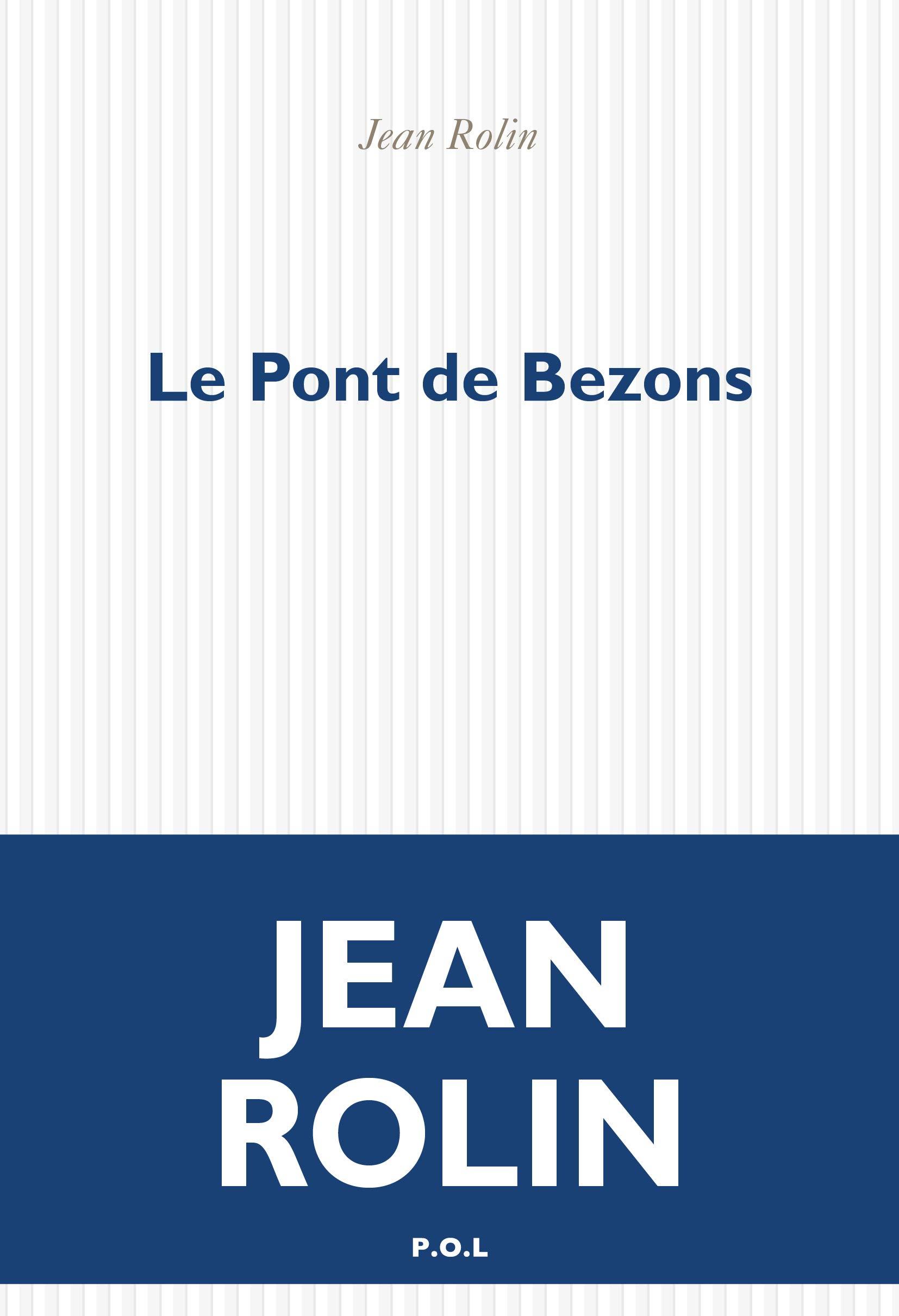 Pont Bezons Jean Rolin
