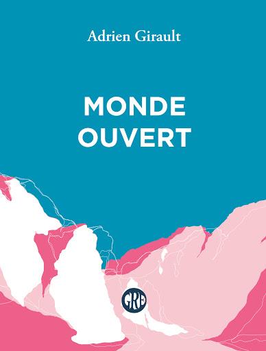 Monde Ouvert Adrien Girault