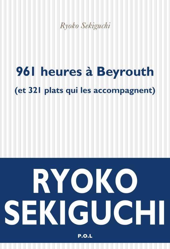 heures beyrouth ryoko sekiguchi